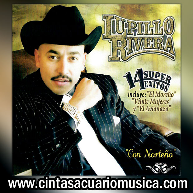 14 Super Exitos de Lupillo Rivera