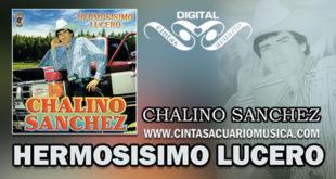 Hermosisimo Lucero Disco Chalino Sanchez