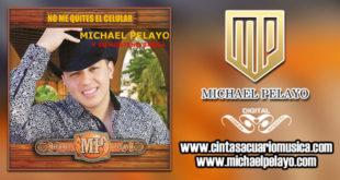 Disco - No Me Quites El Celular – Michael Pelayo