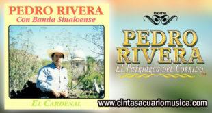 El Cardenal – Pedro Rivera con Banda Sinaloense