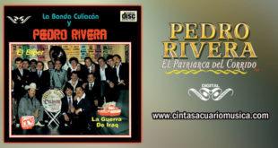 La Guerra de Iraq – Pedro Rivera y La Banda Culiacán