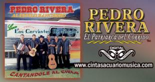 Cantándole Al Cielo – Pedro Rivera al estilo ranchero