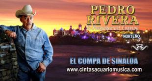 El Compa de Sinaloa disco oficial de Pedro Rivera