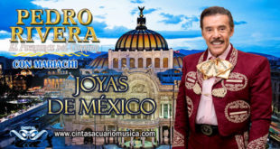 Joyas de Mexico con Mariachi Pedro Rivera