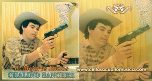 Mejores Exitos Chalino Sanchez Disco Oficial