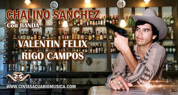 Chalino Sanchez Con Banda Corridos